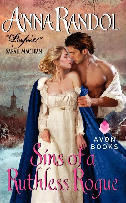 Sins of a Ruthless Rogue by Anna Randol (Avon)