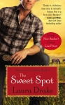 The Sweet Spot by Lauren Drake