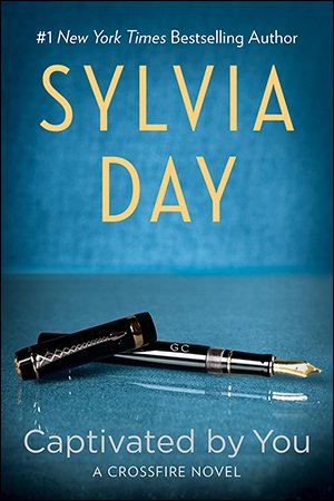 Captivated by You by Sylvia Day Release Day November 18, 2014