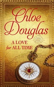 A Love For All Time by Chloe Douglas