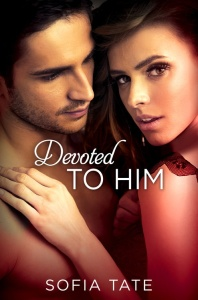 Devoted to Him by Sofia Tate Cover