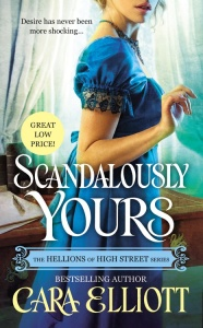 Scandalously Yours by Cara Elliott