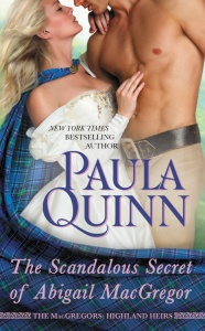 The Scandalous Secret of Abigail MacGregor by Paula Quinn